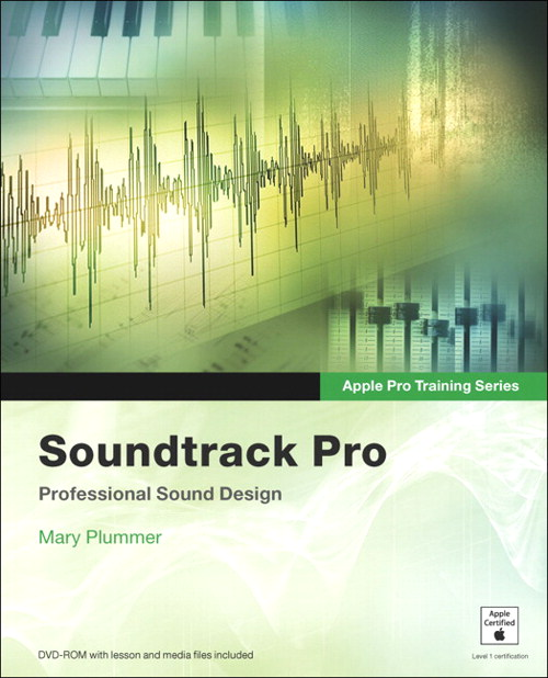 Apple Pro Training Series: Soundtrack Pro