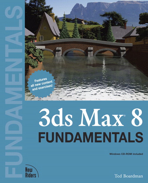3ds Max 8 Fundamentals