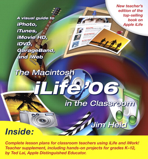 Macintosh iLife 06 in the Classroom, The