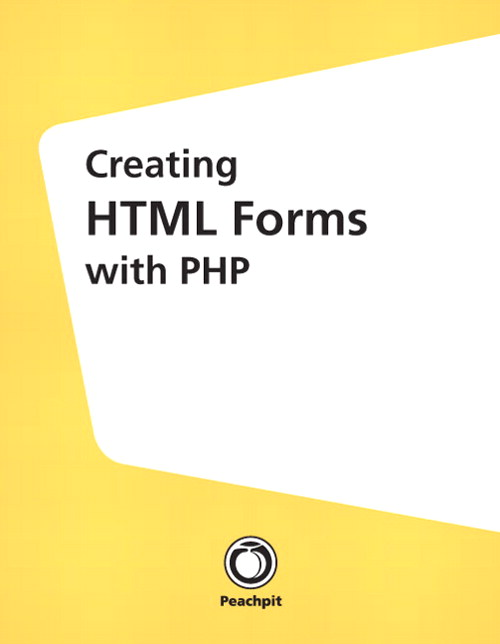 Creating HTML Forms with PHP