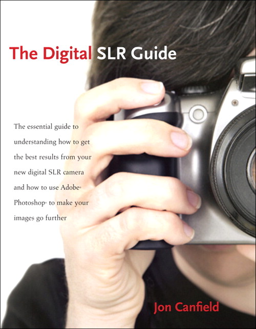 Digital SLR Guide, The: Beyond Point-and-Shoot Digital Photography