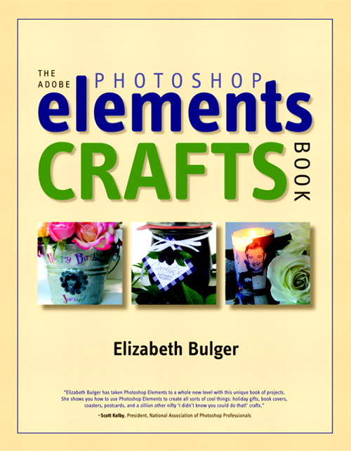 Adobe Photoshop Elements Crafts Book, The