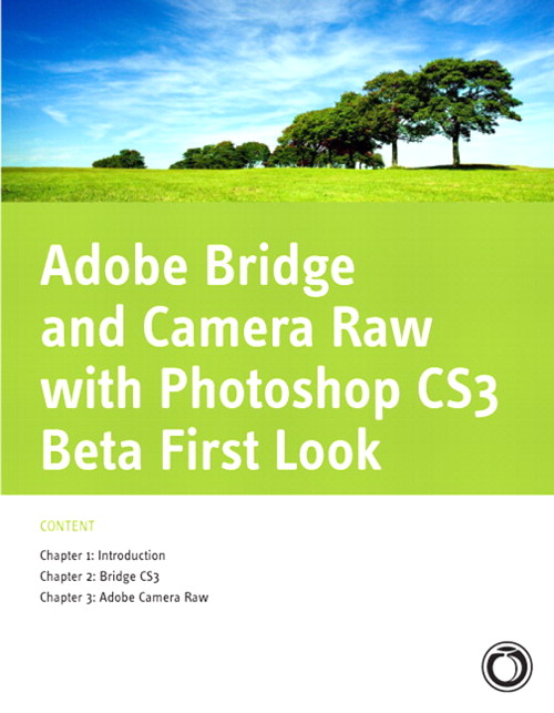 Adobe Bridge and Camera Raw with Photoshop CS3 Beta First Look