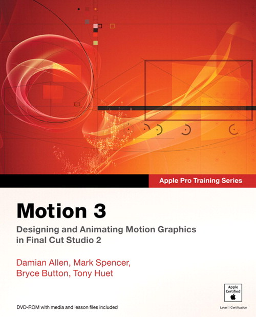 Apple Pro Training Series: Motion 3