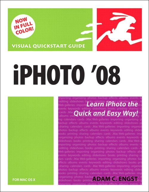iPhoto 08 for Mac OS X: Visual QuickStart Guide