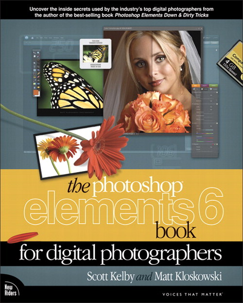 Photoshop Elements 6 Book for Digital Photographers, The