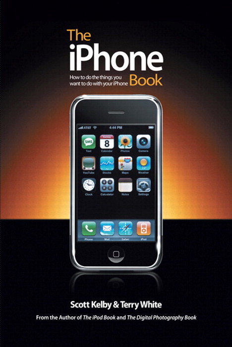 iPhone Book, The: How to Do the Things You Want to Do with Your iPhone