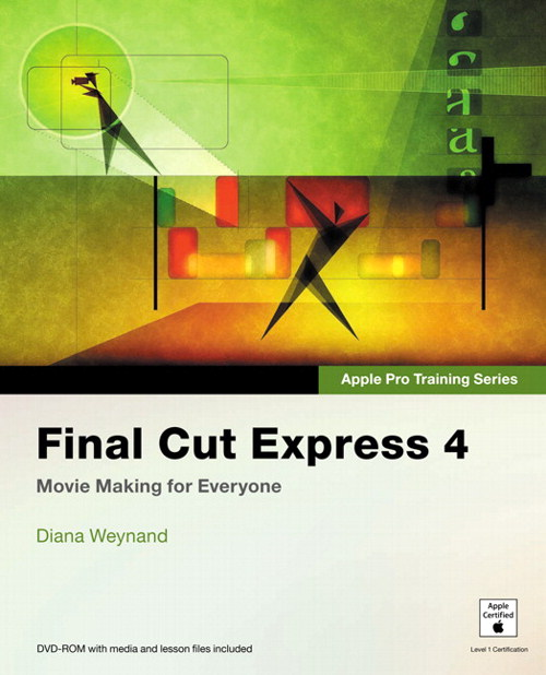 Apple Pro Training Series: Final Cut Express 4 | Peachpit