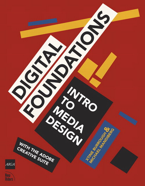 Digital Foundations: Intro to Media Design with the Adobe Creative Suite
