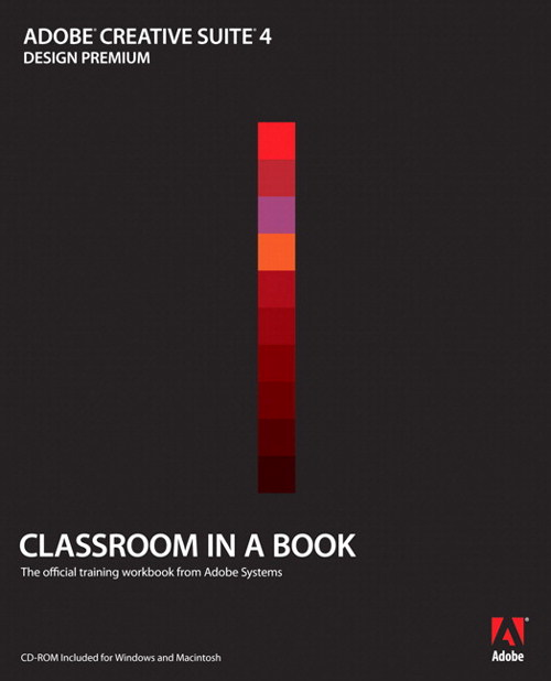 Adobe Creative Suite 4 Design Premium Classroom in a Book