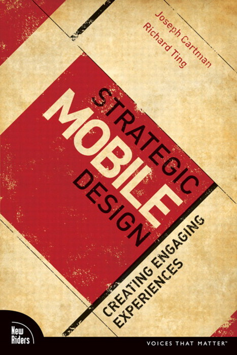 Strategic Mobile Design: Creating Engaging Experiences