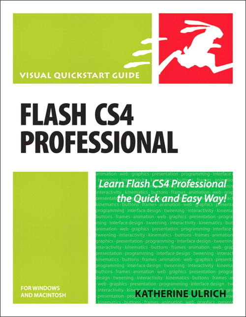 Flash CS4 Professional for Windows and Macintosh: Visual QuickStart Guide