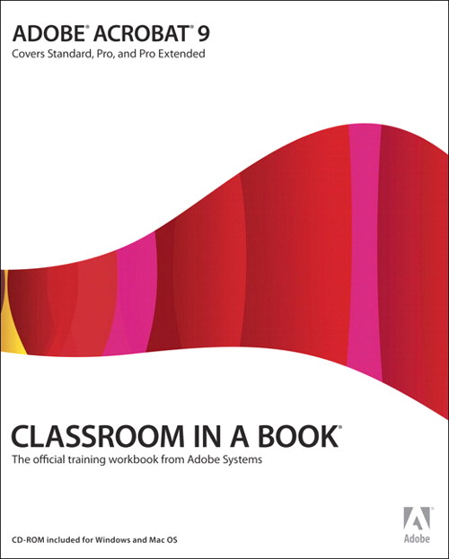 Adobe Acrobat 9 Classroom in a Book