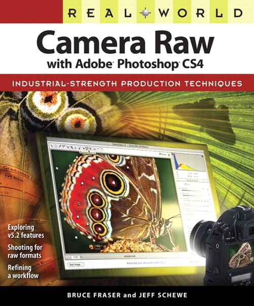 Real World Camera Raw with Adobe Photoshop CS4