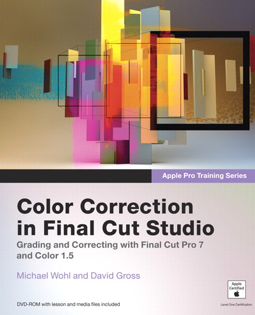 Apple Pro Training Series: Color Correction in Final Cut Studio