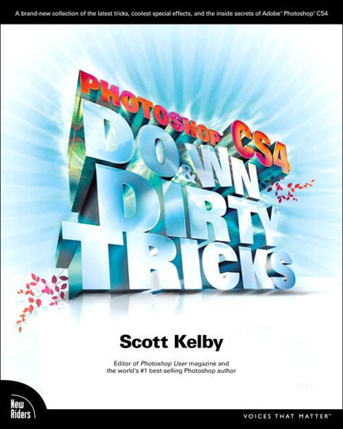 Photoshop CS4 Down & Dirty Tricks