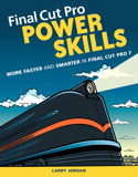 Final Cut Pro Power Skills