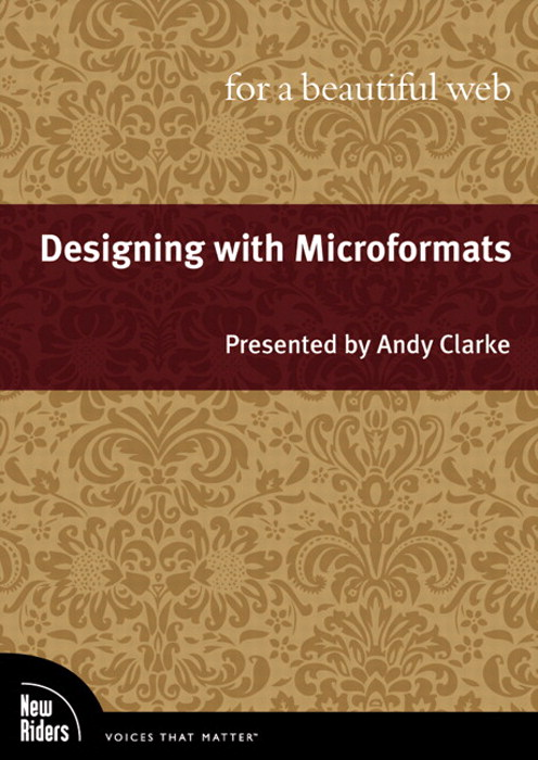 Designing with Microformats for a Beautiful Web, Video