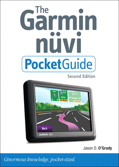 Garmin Nuvi Pocket Guide, The, 2nd Edition