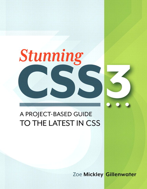 Stunning CSS3: A project-based guide to the latest in CSS