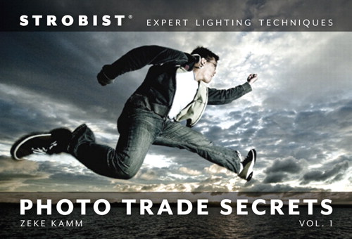 Strobist Photo Trade Secrets Volume 1: Expert Lighting Techniques