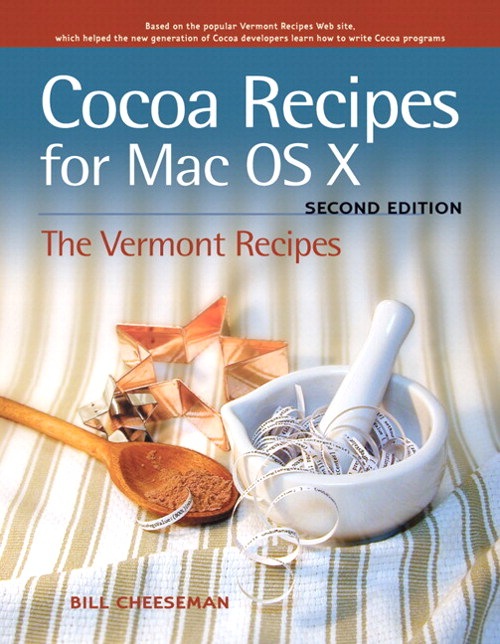 Cocoa Recipes for Mac OS X,, 2nd Edition
