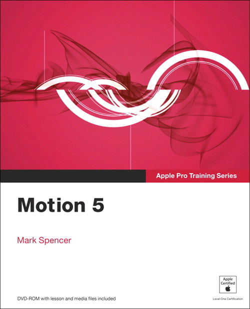Apple Pro Training Series: Motion 5 | Peachpit