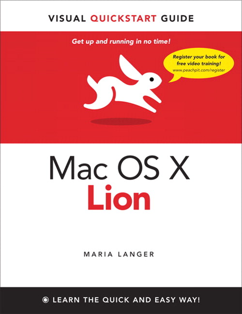 Mac OS X Lion: Visual QuickStart Guide