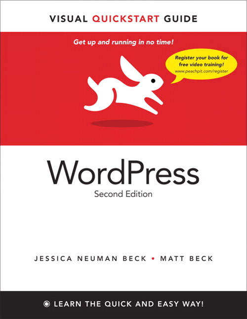 WordPress: Visual QuickStart Guide, 2nd Edition