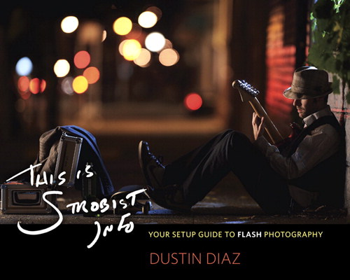 This Is Strobist Info: Your Setup Guide to Flash Photography
