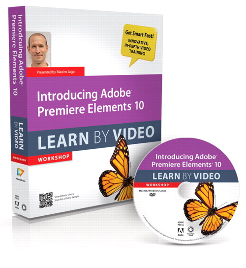 Introducing Adobe Premiere Elements 10: Learn by Video