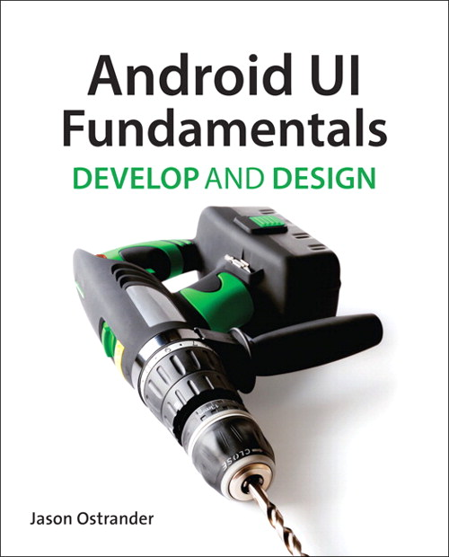 Android UI Fundamentals: Develop & Design