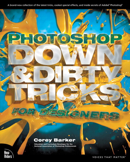 Adobe Photoshop Down and Dirty Tricks for Designers eBook-TRN