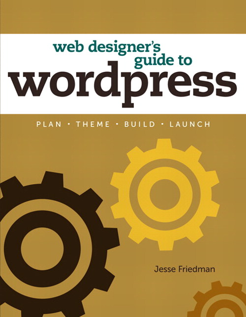 Web Designer S Guide To WordPress Plan Theme Build Launch