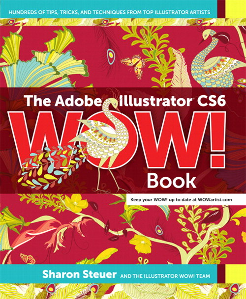 Adobe Illustrator CS6 WOW! Book, The