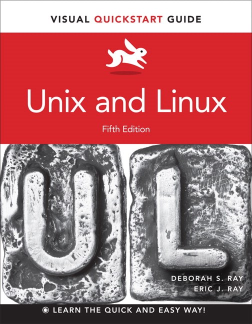 Unix and Linux: Visual QuickStart Guide, 5th Edition