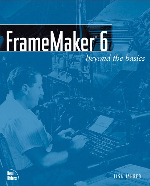 FrameMaker 6: Beyond the Basics