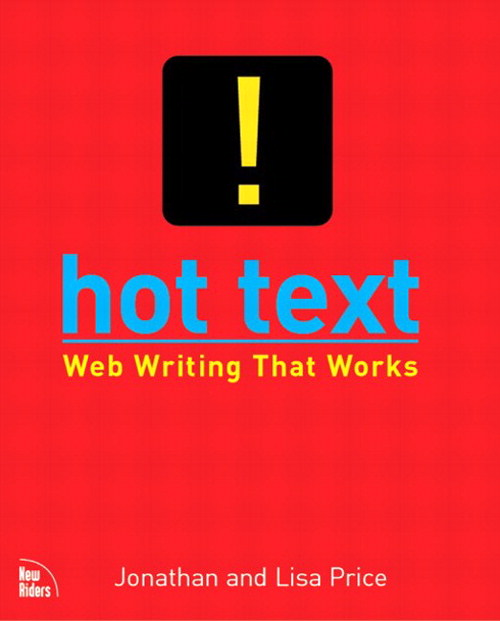 Hot Text: Web Writing that Works
