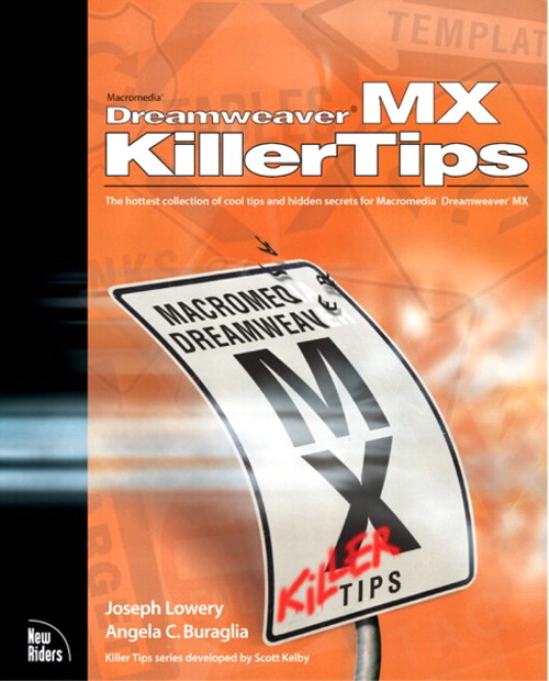 Macromedia Dreamweaver MX Killer Tips