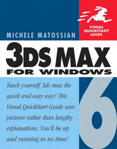michele matossian visual quickstart guide to 3ds max 4