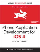 iPhone Application Development for iOS 4: Visual QuickStart Guide