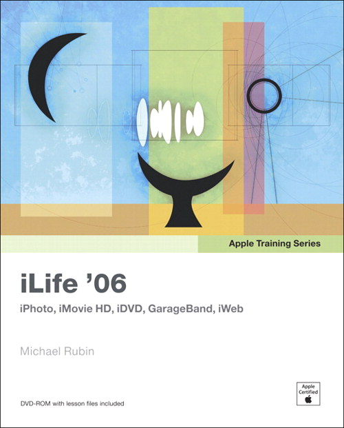 Apple Training Series: iLife 06