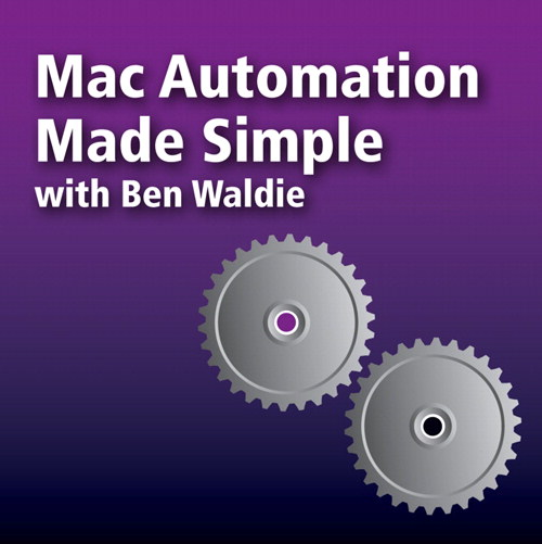 Mac Automation Made Simple