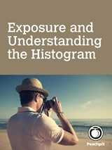 Exposure and Understanding the Histogram