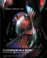 Adobe Audition CS6 Classroom in a Book