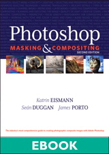 Photoshop Masking & Compositing, 2nd Edition