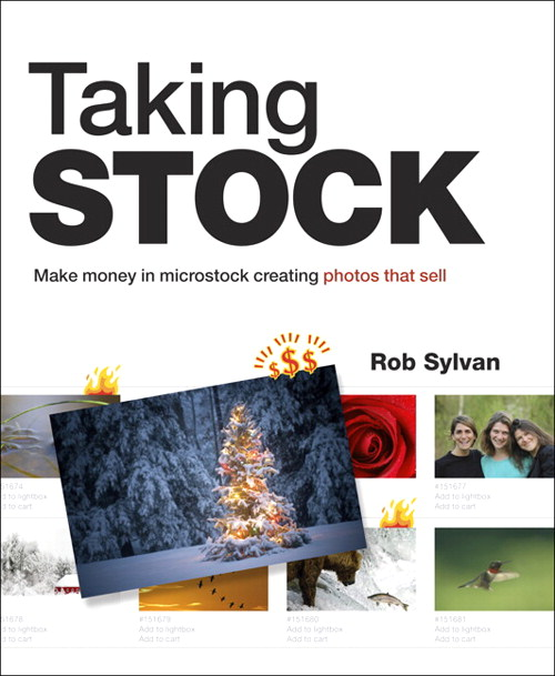 Taking Stock: Make money in microstock creating photos that sell