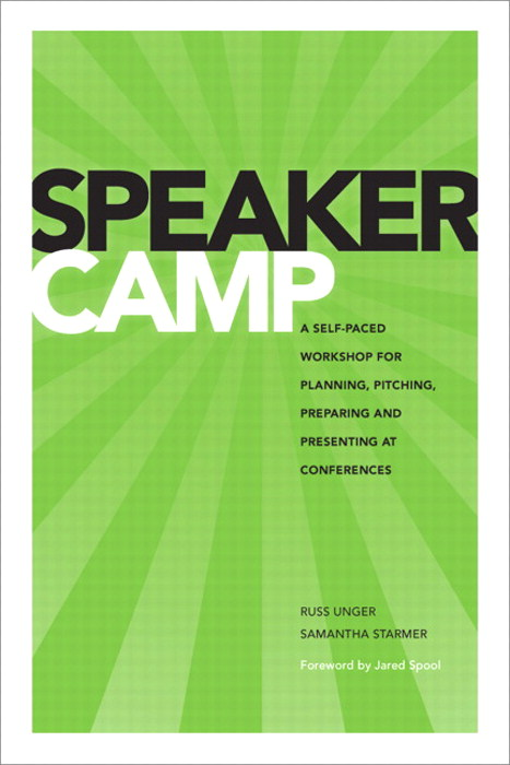 Speaker Camp: A Self-paced Workshop for Planning, Pitching, Preparing, and Presenting at Conferences