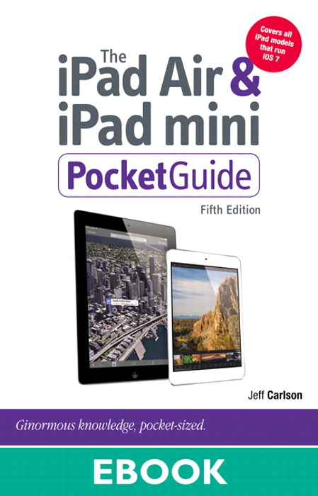 iPad Air and iPad mini Pocket Guide, The, 5th Edition
