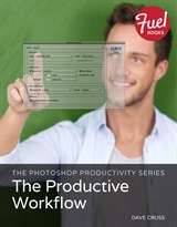 Photoshop Productivity Series, The: The Productive Workflow